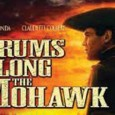 """Drums Along the Mohawk"" is February's Free Movie - February 15"